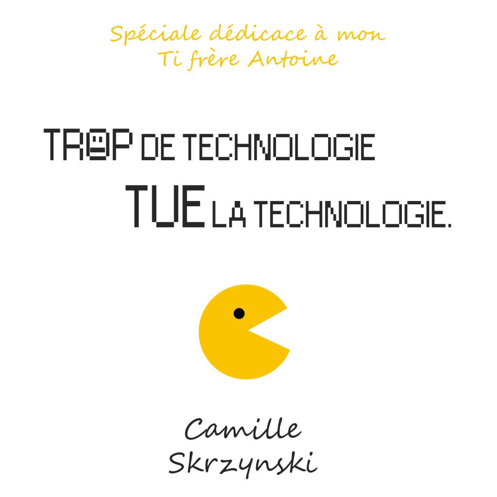 Technologie - Droits d'auteur: Camille Skrzynski