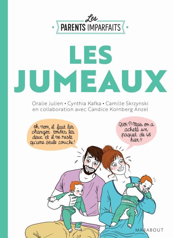 Camille Skrzynski - Les parents imparfaits JUMEAUX