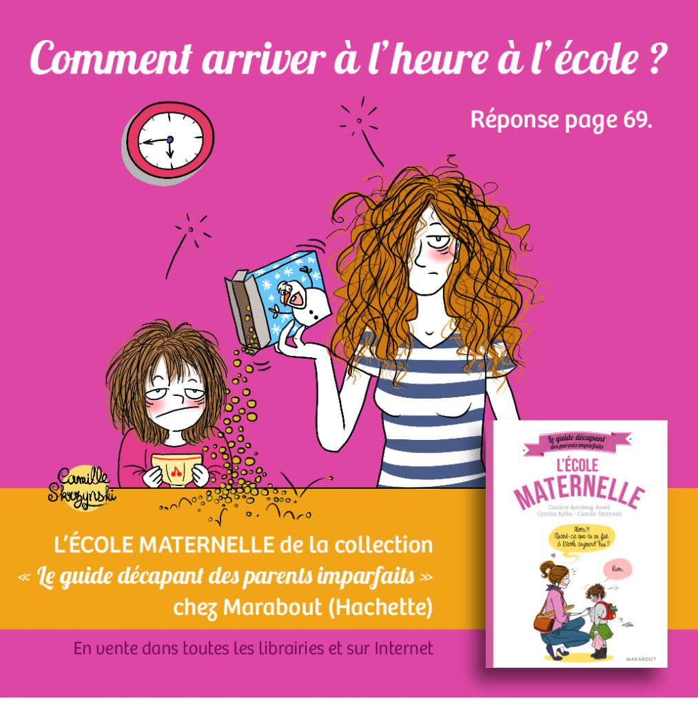 La Maternelle guide décapant parents imparfaits - camille skrzynski