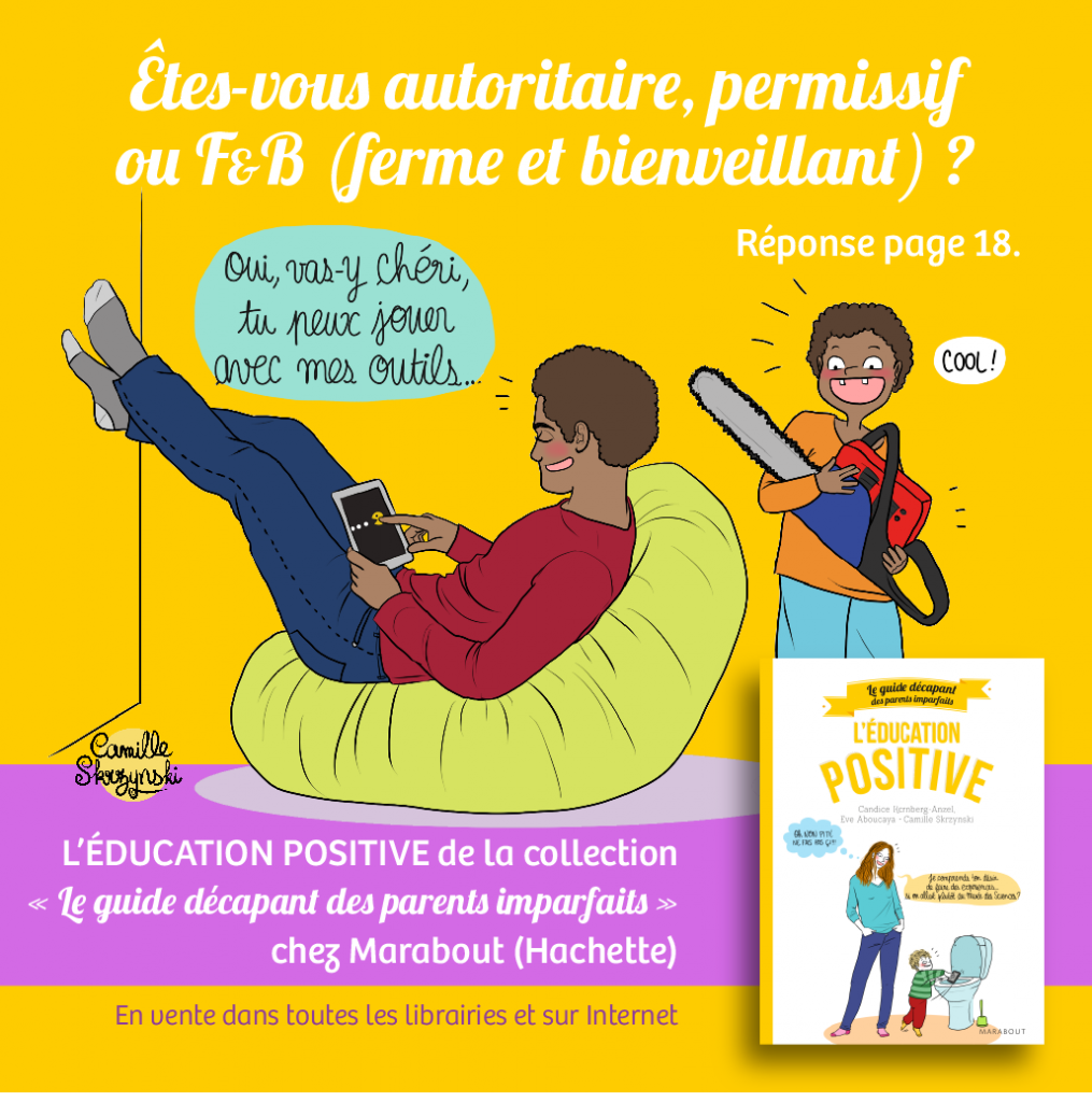 Guide décapant des Parents Imparfaits - Education positive