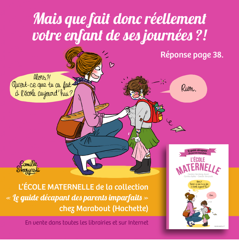 Guide décapant des Parents Imparfaits - Ecole Maternelle
